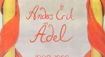 Utställning: Målaren Anders Erik Ädel 1809-1888